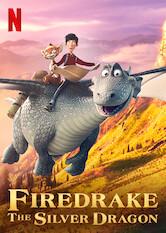 Search netflix Firedrake the Silver Dragon
